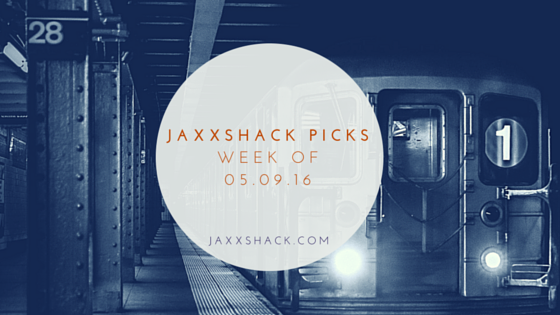 JaxxShack.com Picks of the Week May 9 2016