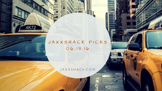 JaxxShack Picks 6.13.16 Music Blog